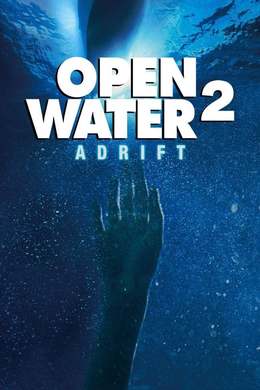 Open Water 2: Adrift Poster