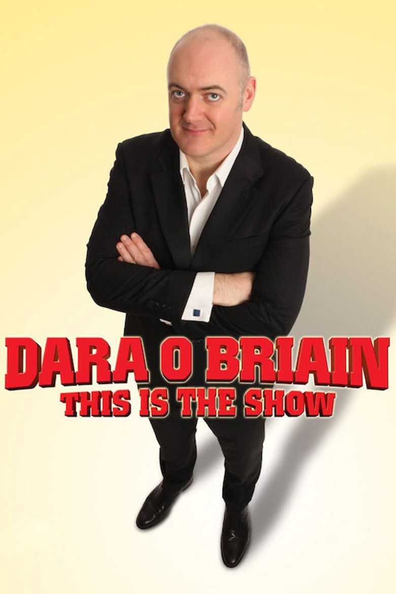 Dara O Briain: This Is the Show Poster
