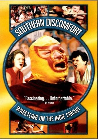 Southern Discomfort: Wrestling on the Indie Circuit Poster