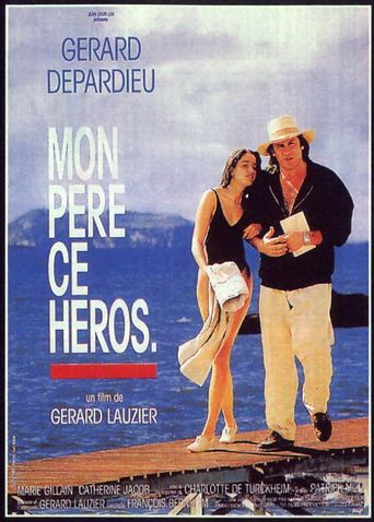 My Father the Hero Poster