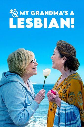 So My Grandma's a Lesbian! Poster