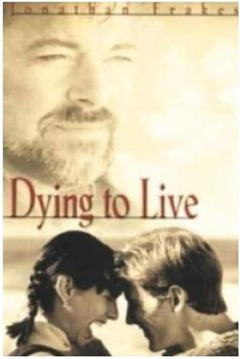 Dying to Live Poster