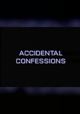 Accidental Confessions Poster