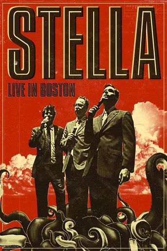 Stella: Live in Boston Poster