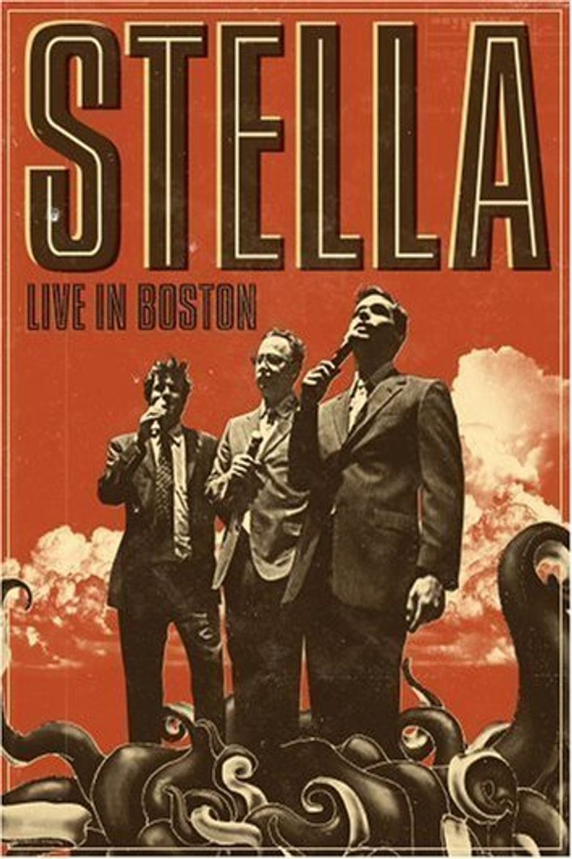 Stella: Live in Boston Poster