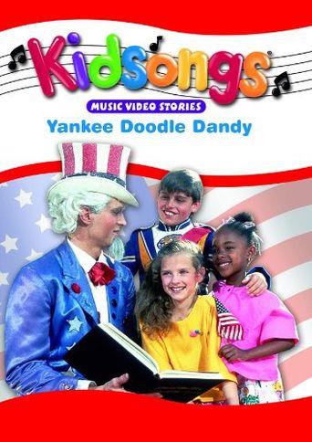 Kidsongs: Yankee Doodle Dandy Poster