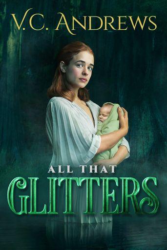 V.C. Andrews' All That Glitters Poster