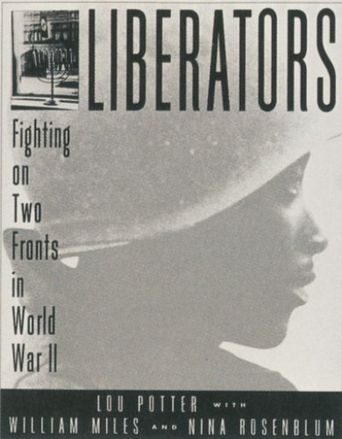 Liberators: Fighting on Two Fronts in World War II Poster