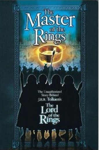 Master of the Rings: The Unauthorized Story Behind J.R.R. Tolkien's 'Lord of the Rings' Poster