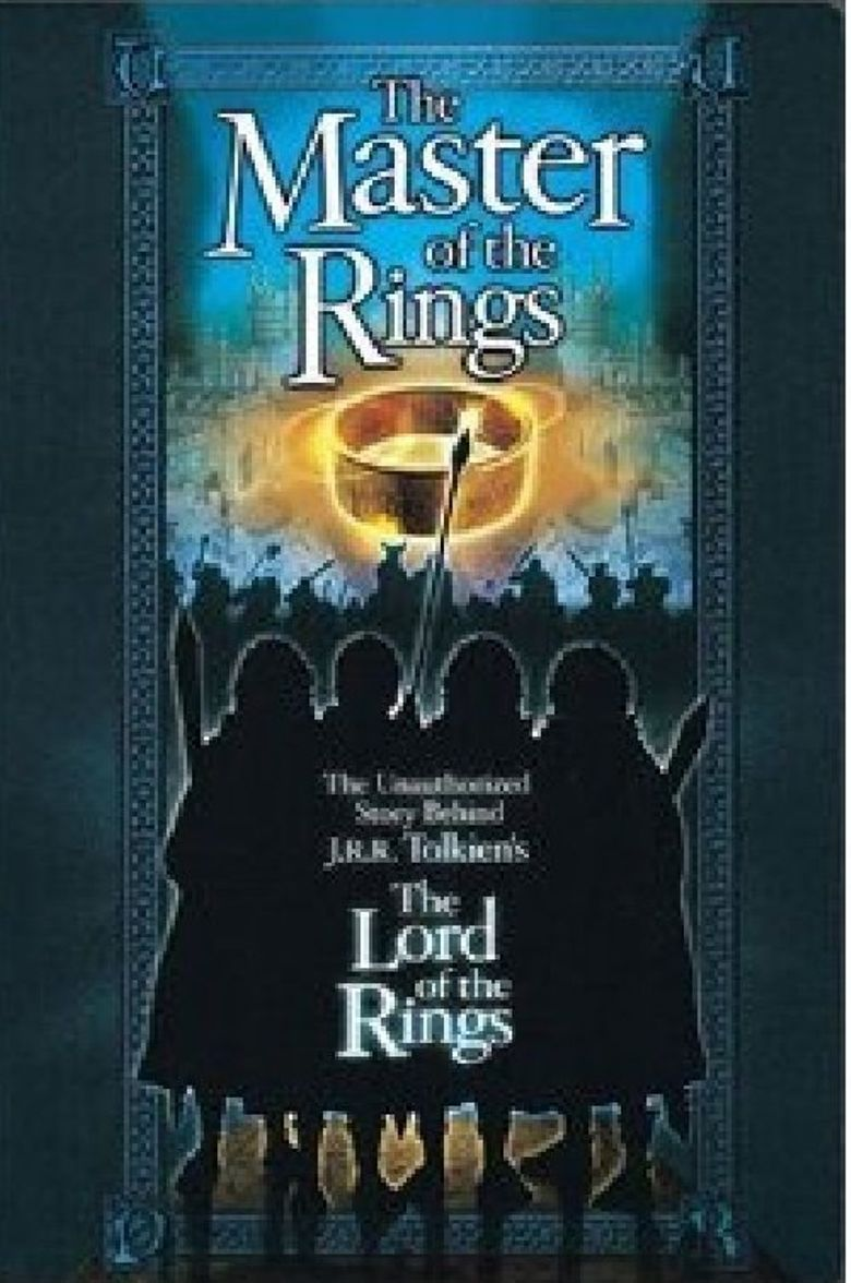 Watch Master of the Rings: The Unauthorized Story Behind J.R.R. Tolkien's 'Lord of the Rings'