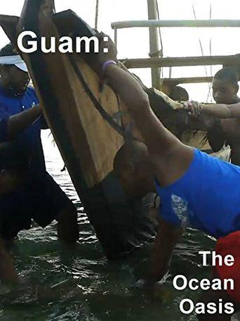 Guam: The Ocean Oasis Poster