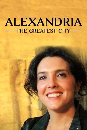 Alexandria: The Greatest City Poster
