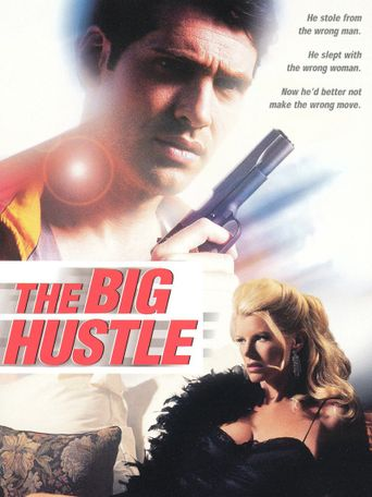 The Big Hustle Poster