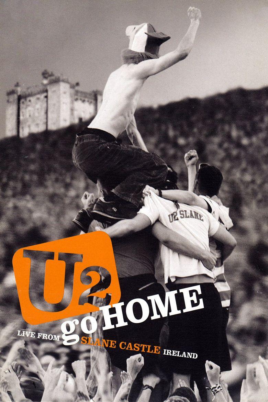 U2: Go Home - Live From Slane Castle Poster