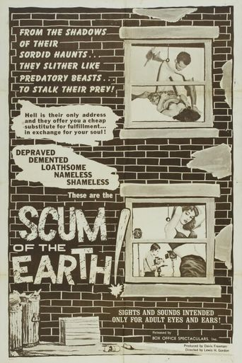 Scum of the Earth! Poster