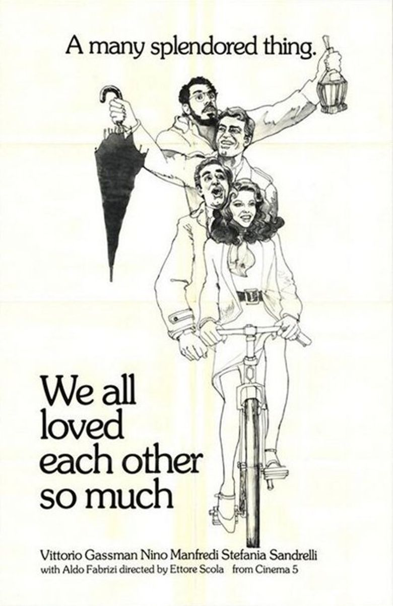 We All Loved Each Other So Much Poster