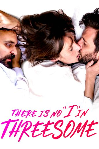 """There Is No """"I"""" in Threesome Poster"""