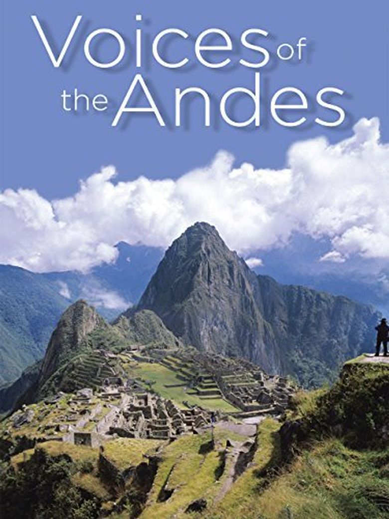 Watch Voices of the Andes