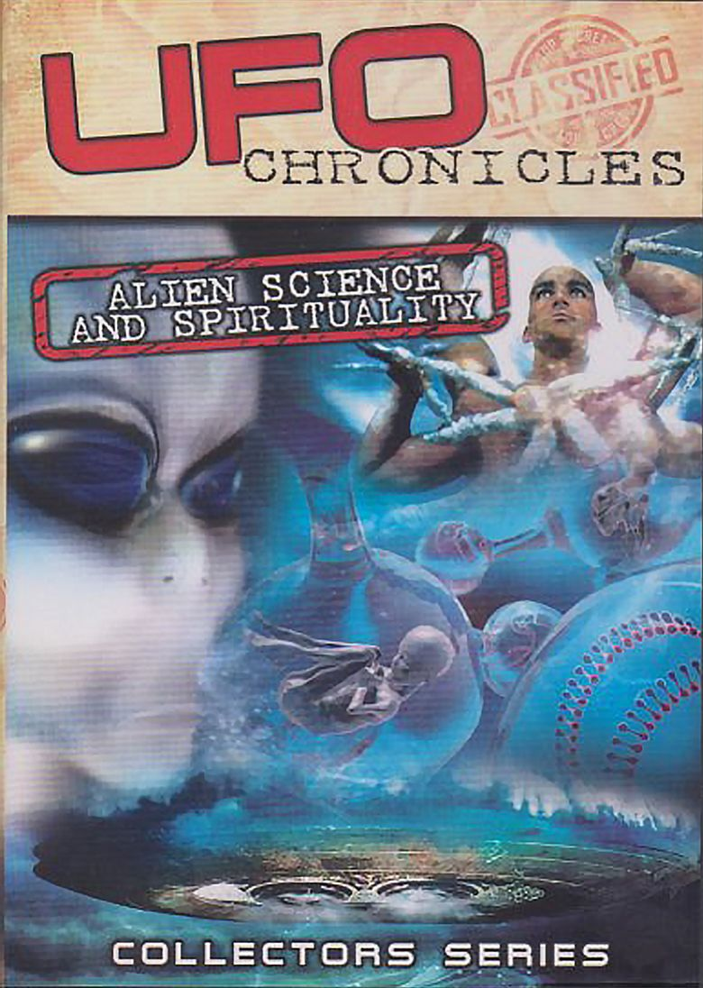 UFO Chronicles: Alien Science and Spirituality Poster