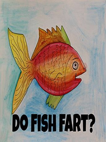 Do Fish Fart? Poster