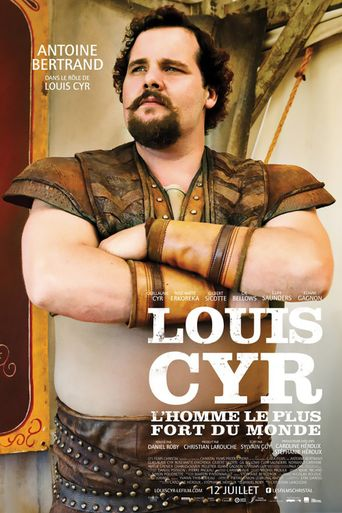 Louis Cyr : The Strongest Man in the World Poster