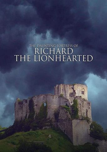 The Daunting Fortress of Richard the Lionheart Poster