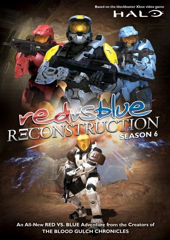 Red vs. Blue - Vol. 06: Reconstruction Poster
