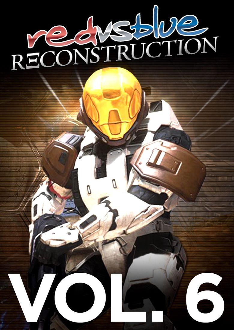 Red vs. Blue - Vol. 06: Reconstruction Poster