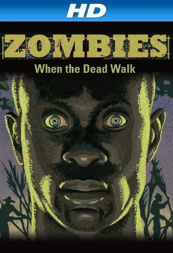 Zombies: When the Dead Walk Poster