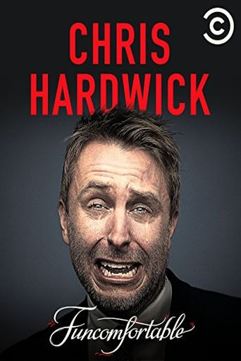 Chris Hardwick: Funcomfortable Poster