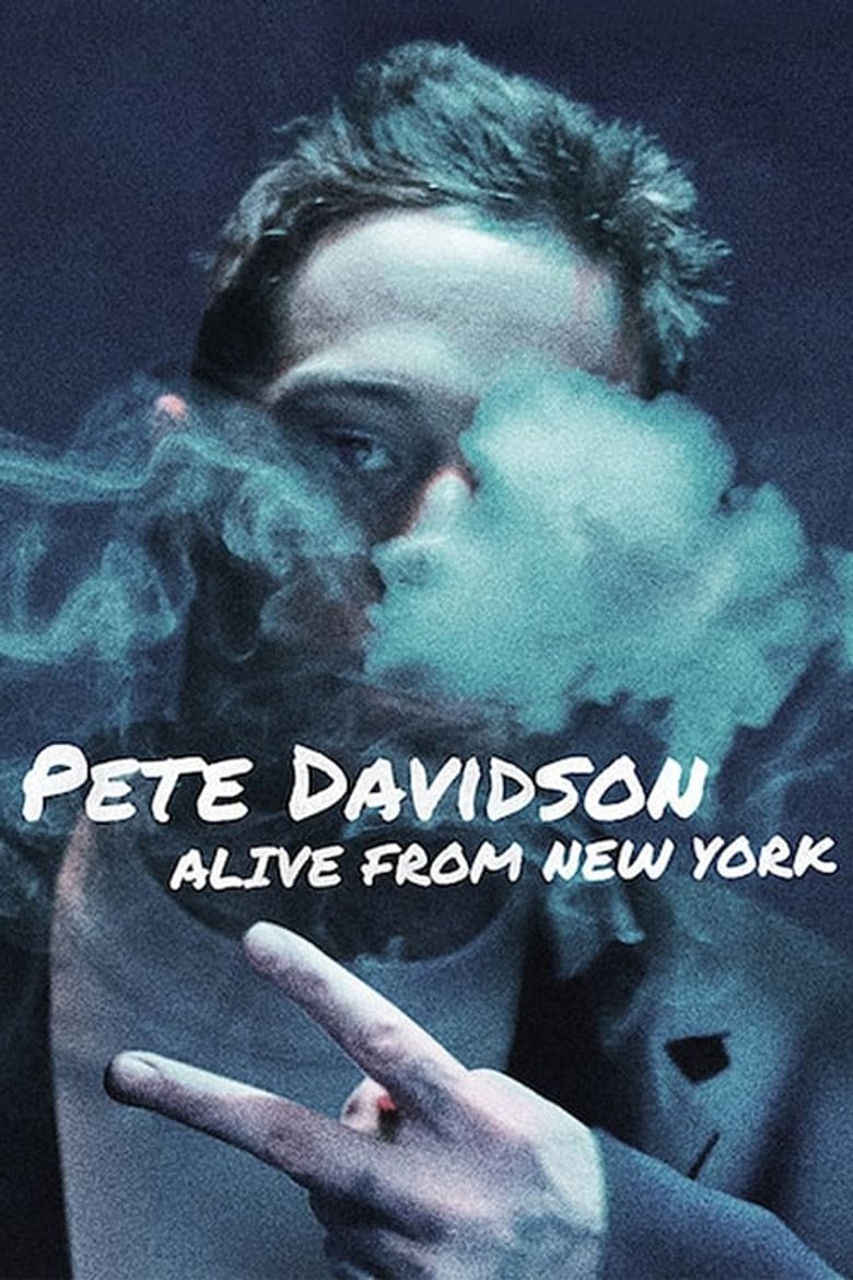Pete Davidson: Alive from New York Poster