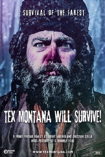 Tex Montana Will Survive! Poster
