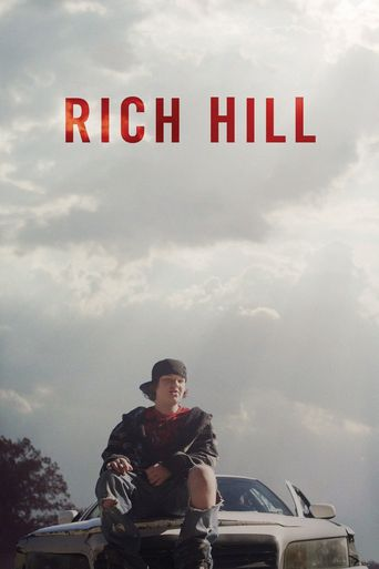 Rich Hill Poster