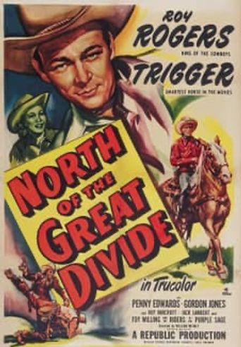 North of the Great Divide Poster