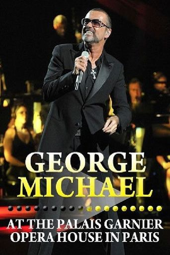 George Michael: Live at The Palais Garnier Opera House in Paris Poster