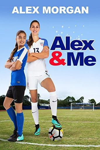 Alex & Me Poster