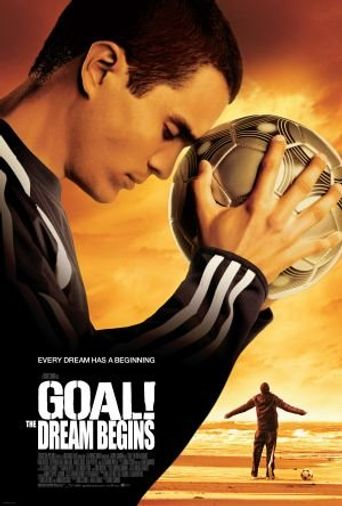 Goal! The Dream Begins Poster