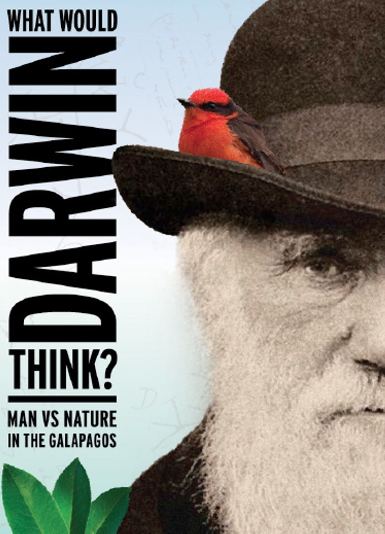What Would Darwin Think? Man v. Nature in Galapagos Poster