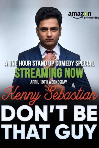 Kenny Sebastian : Don't Be That Guy Poster