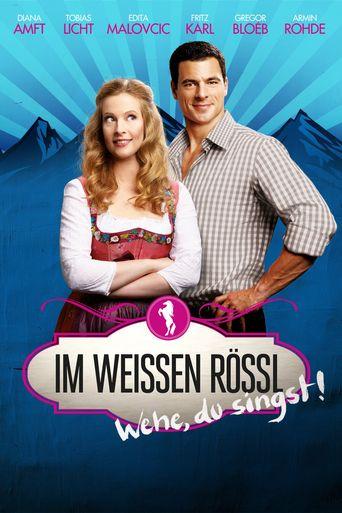 Im Weissen Rössl - Wehe, du singst! Poster