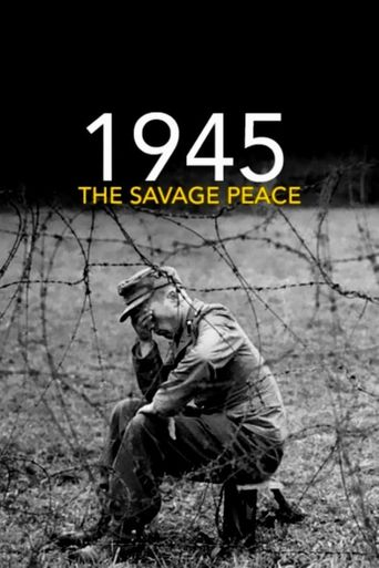 1945: The Savage Peace Poster