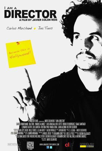I Am a Director Poster
