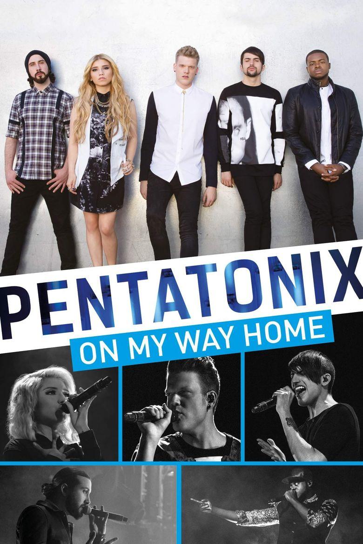 Pentatonix: On My Way Home Poster