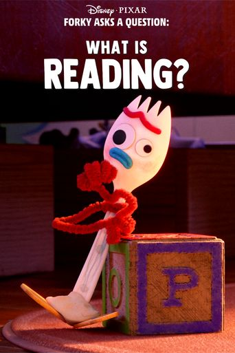Forky Asks a Question: What is Reading? Poster
