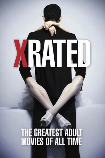 X-Rated: The Greatest Adult Movies of All-Time Poster