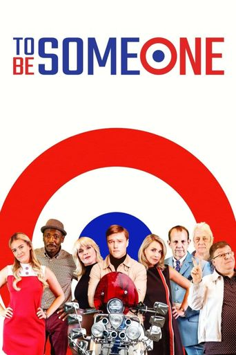 To Be Someone Poster