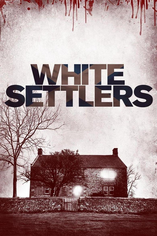 White Settlers Poster