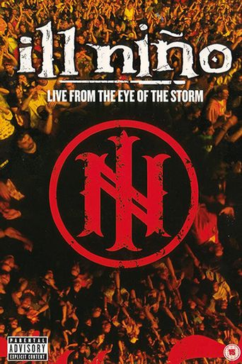 Ill Niño - Live From The Eye Of The Storm Poster