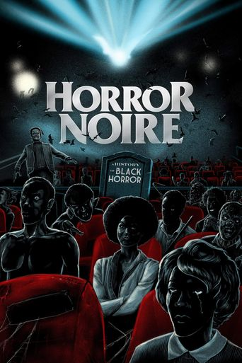 Horror Noire: A History of Black Horror Poster