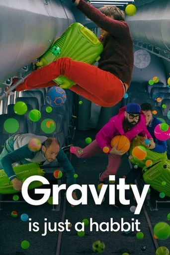 Gravity is just a habit Poster